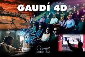 Gaudi Experience in 4D